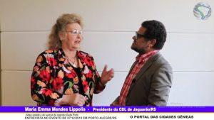 Entrevista com Maria Emma Mendes Lippolis – Presidente do CDL de Jaguarão/RS