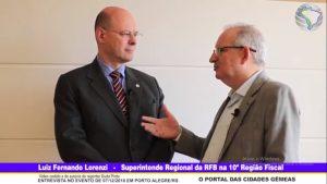 Entrevista com o Luiz Fernando Lorenzi, Superintendente da RFB na 10ª Região Fiscal no evento de Porto Alegre em 07/12/2018